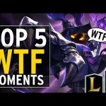 ® Top 5 WTF Moments | Episode 54 – 英雄聯盟