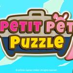 輕鬆消除益智新作 《救救萌寵 Petit Pet Puzzle》雙平台正式登場!
