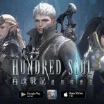 《Hundred Soul百魂戰記》台港澳雙平台正式推出 原廠直營全球活動同步開啟