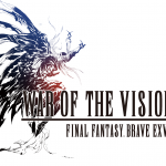 《WAR OF THE VISIONS FINAL FANTASY BRAVE EXVIUS》 國際版事前登錄即刻啟動!